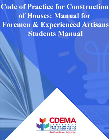 Code of Practice for Construction of Houses: Manual for Foremen & Experienced Artisans : Students Manual