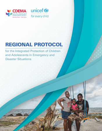 Protocol for the Integrated Protection of Children and Adolescents in Disaster Situations for the Caribbean