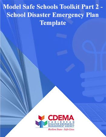 Model Safe Schools Toolkit Part 2 - School Disaster Emergency Plan Template