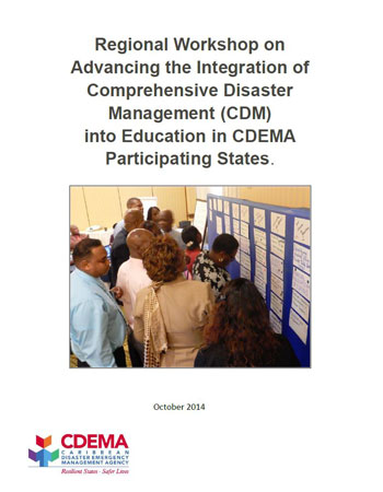 Regional Workshop on Advancing the Integration of CDM into Education in CDEMA PS