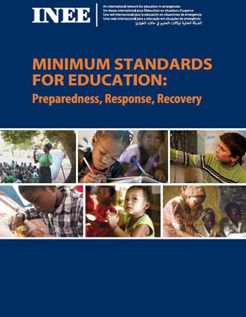 INEE Minimum Standards for Education: Preparedness, Response & Recovery