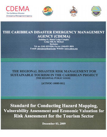 Standard for Conducting Hazard Mapping, Vulnerability Assessment & Economic Valuation for Risk Assessment for the Tourism Sector - December 2009