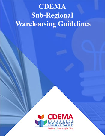 The CDEMA Sub-Regional Warehousing Guidelines